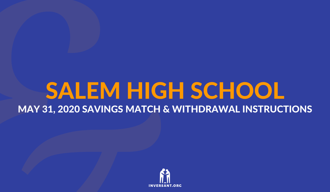 Salem May 2020 Savings Match and Withdrawals