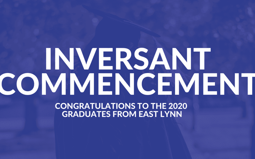 2020 Inversant Commencement for East Lynn