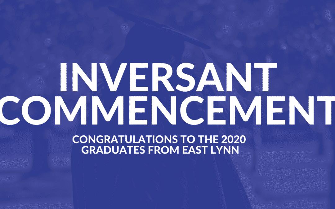 2020 Inversant Commencement for East Lynn