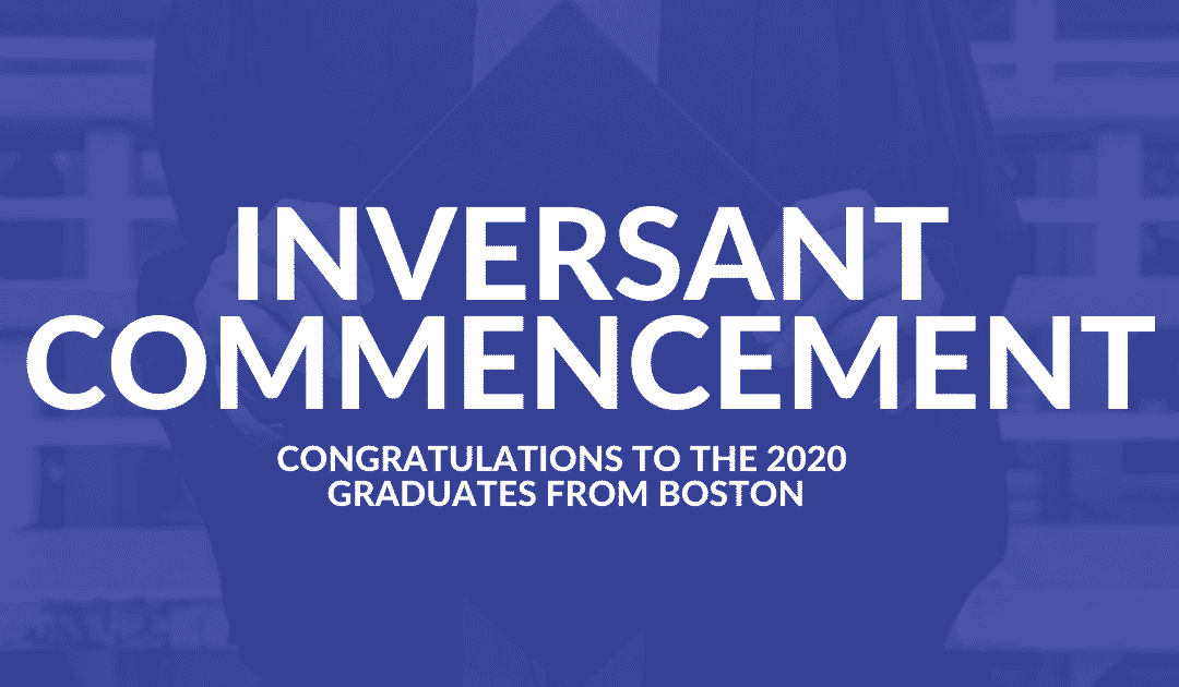 2020 Inversant Commencement for Boston