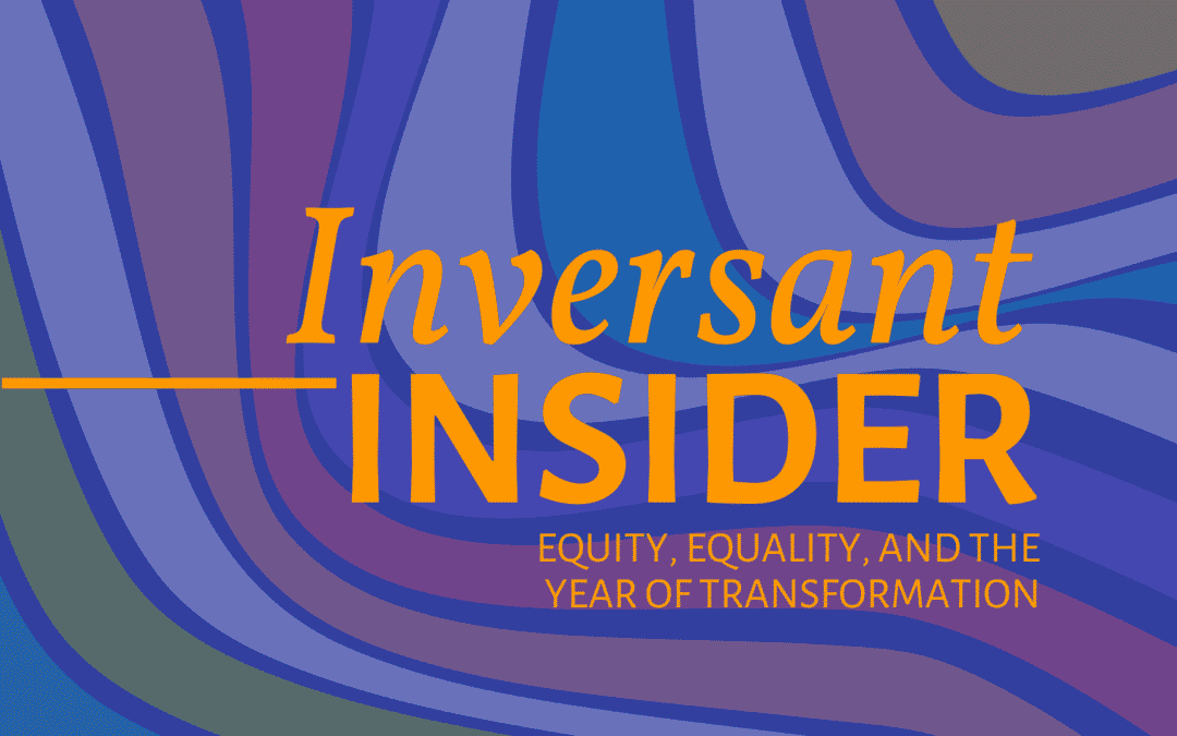 Equity, Equality, and the Year of Transformation