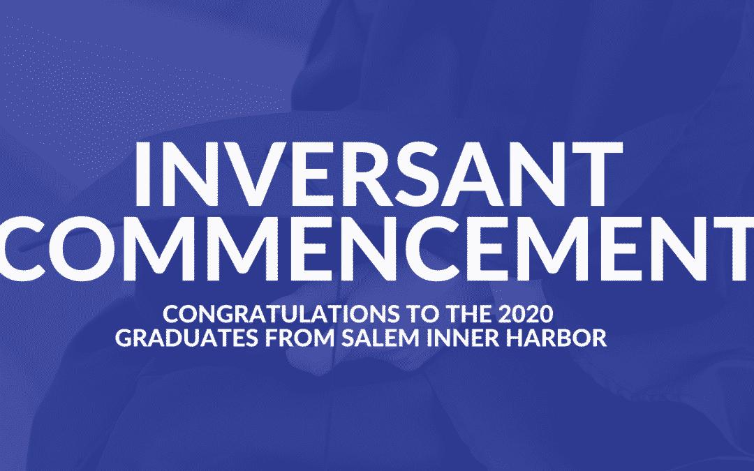 2020 Inversant Commencement for Salem Inner Harbor