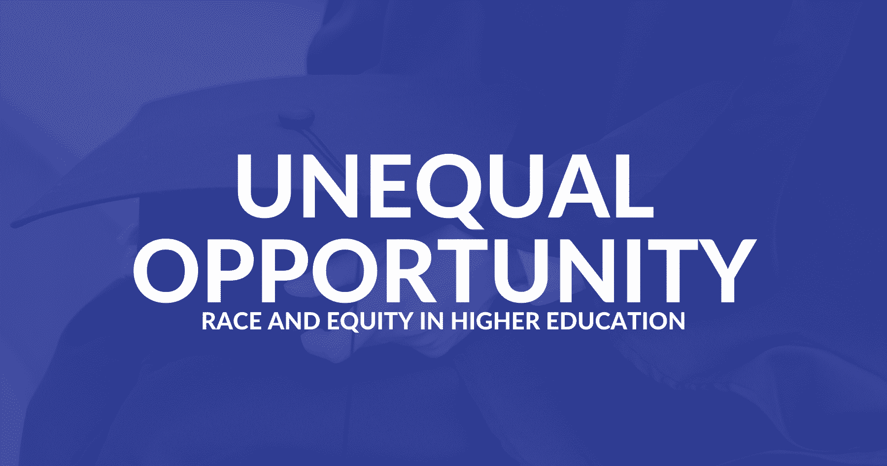 Unequal Opportunity Race and Equity in Higher Education