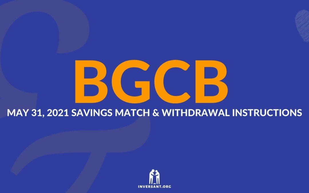 BGCB May 2021 Savings Match and Withdrawals