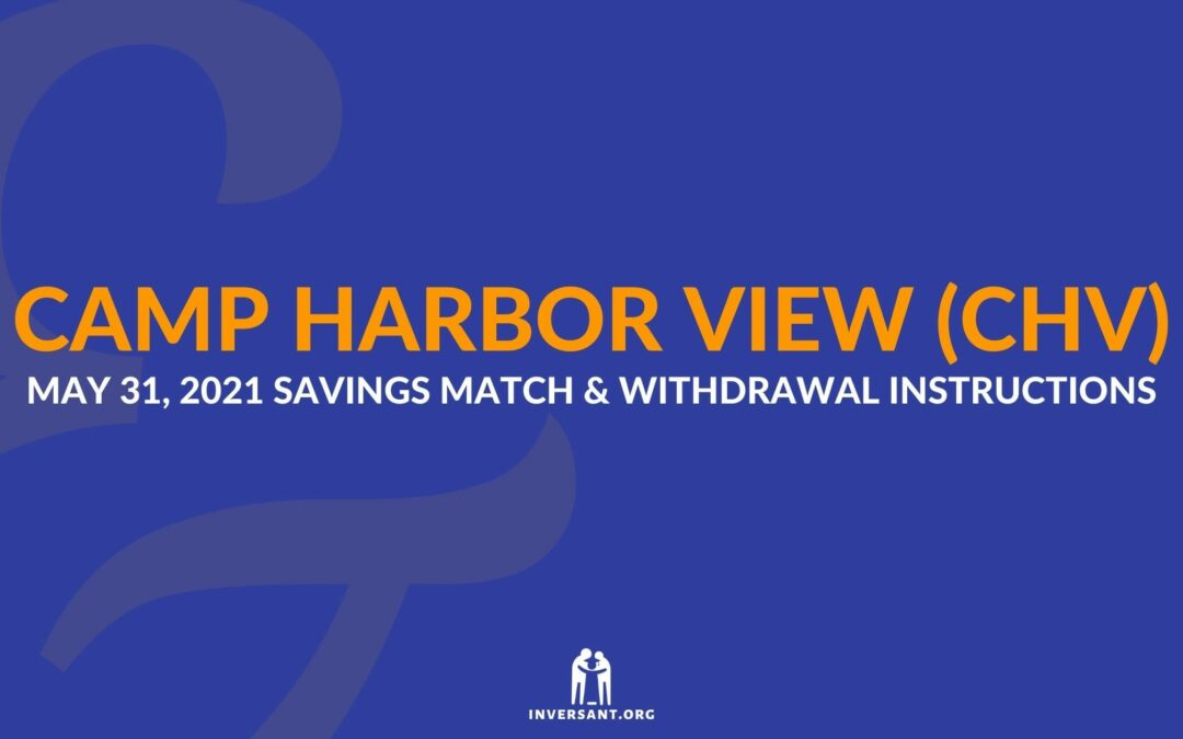 CHV May 2021 Savings Match and Withdrawals