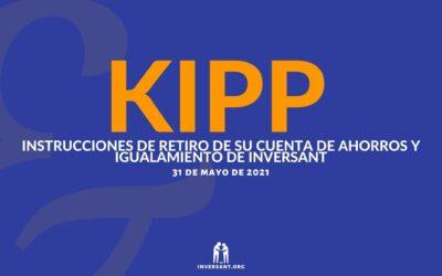 KIPP Mayo 2021 Retiro de su Cuenta de Ahorros y Igualamiento de Inversant