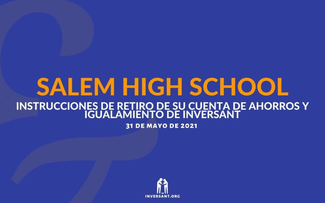 Salem Mayo 2021 Retiro de su Cuenta de Ahorros y Igualamiento de Inversant