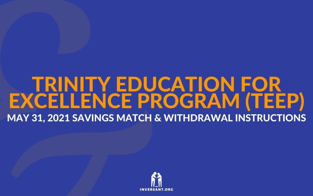 TEEP May 2021 Savings Match and Withdrawals