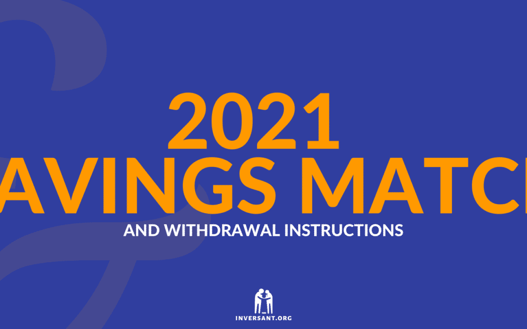 Inversant 2021 Savings Match and Withdrawals