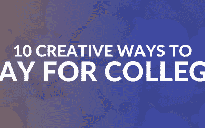 10 Creative Ways to Pay for College Without Student Debt