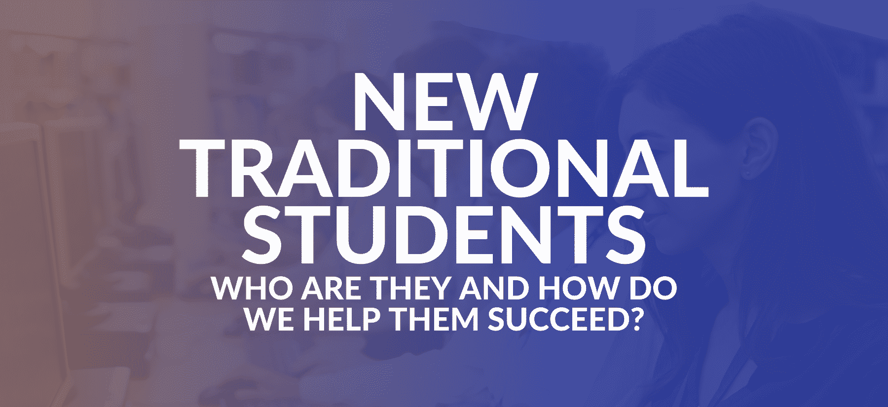 new traditional students