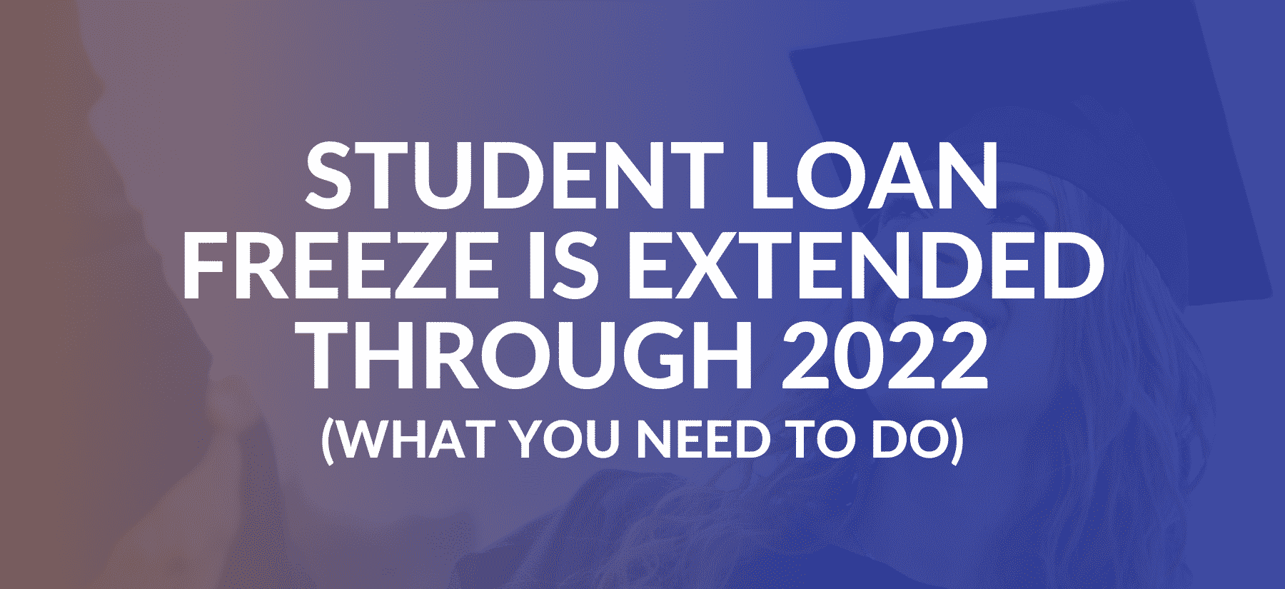 student loan freeze extended